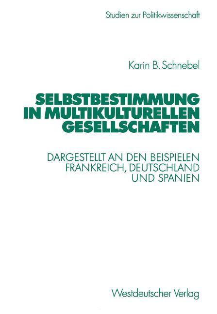 Selbstbestimmung in multikulturellen Gesellschaften als Buch (kartoniert)
