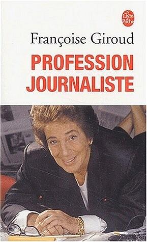 Profession Journaliste als Taschenbuch