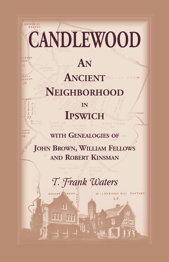 Candlewood an Ancient Neighborhood in Ipswich als Taschenbuch