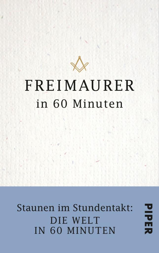 Freimaurer in 60 Minuten als eBook epub