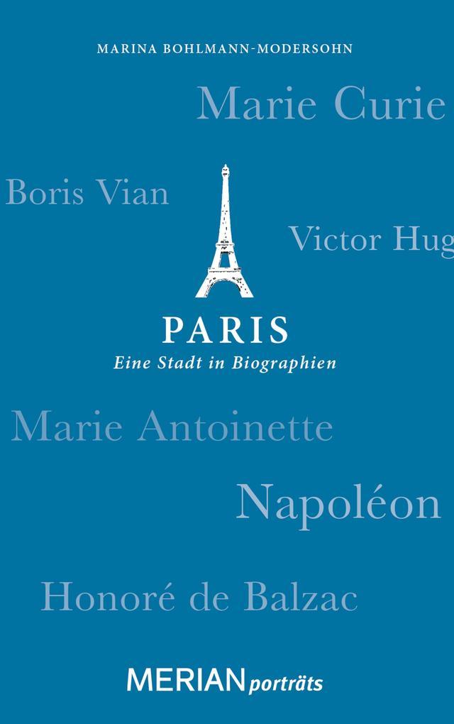 Paris. Eine Stadt in Biographien als eBook epub