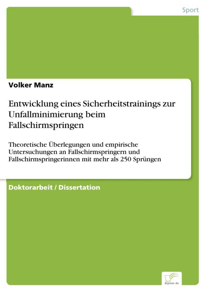 Entwicklung eines Sicherheitstrainings zur Unfallminimierung beim Fallschirmspringen als eBook pdf