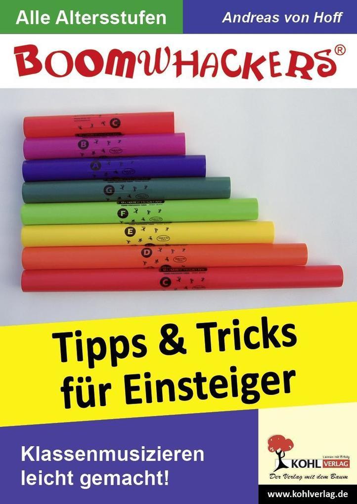 Boomwhackers - Tipps und Tricks für Einsteiger als eBook epub