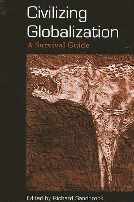 Civilizing Globalization: A Survival Guide als Taschenbuch