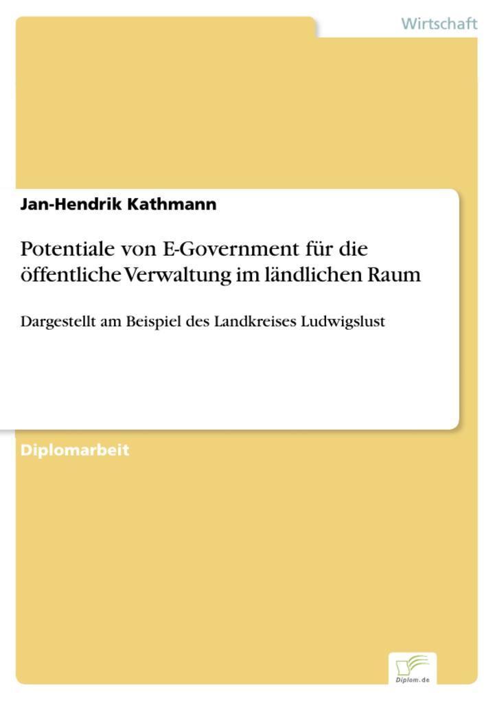 Potentiale von E-Government für die öffentliche Verwaltung im ländlichen Raum als eBook pdf