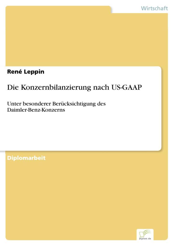 Die Konzernbilanzierung nach US-GAAP als eBook pdf
