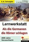 Lernwerkstatt Als die Germanen die Römer schlugen
