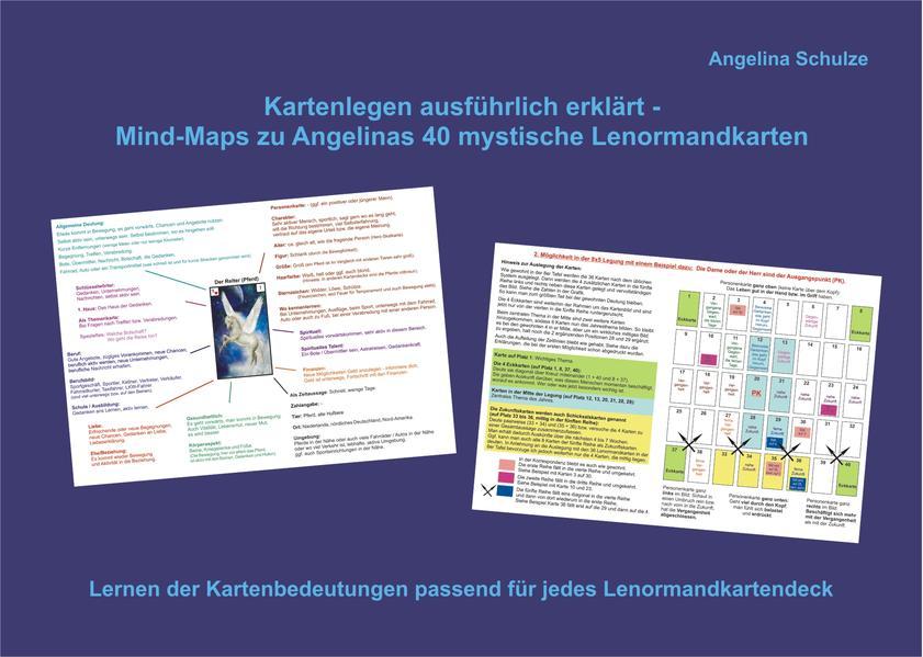 Kartenlegen ausfürhlich erklärt - Mind-Maps zu Angelinas 40 mystische Lenormandkarten als Buch (kartoniert)