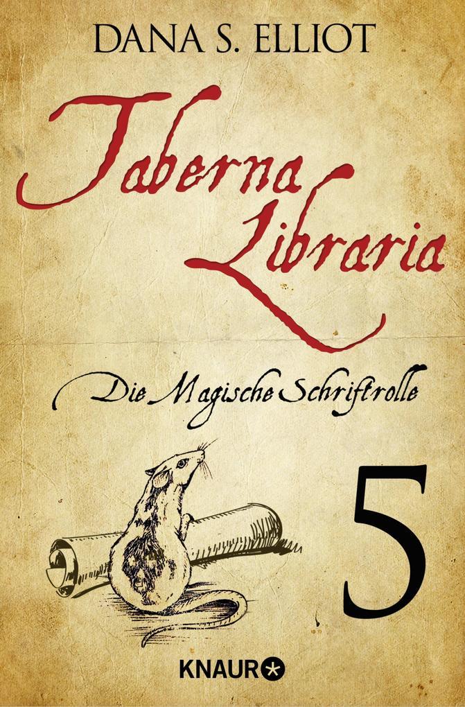 Taberna libraria 1 - Die Magische Schriftrolle als eBook epub