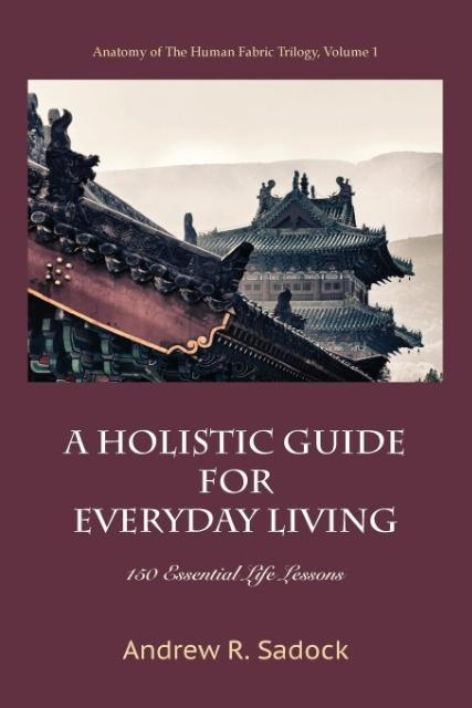 A Holistic Guide for Everyday Living als Taschenbuch