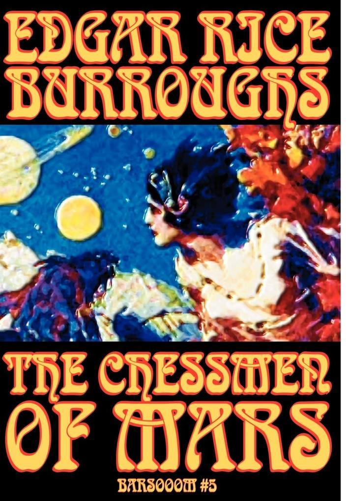 The Chessmen of Mars by Edgar Rice Burroughs, Science Fiction als Buch (gebunden)