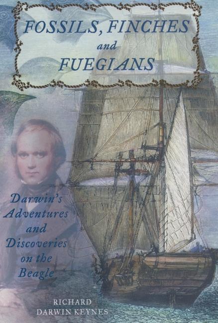 Fossils, Finches, and Fuegians als Buch (gebunden)