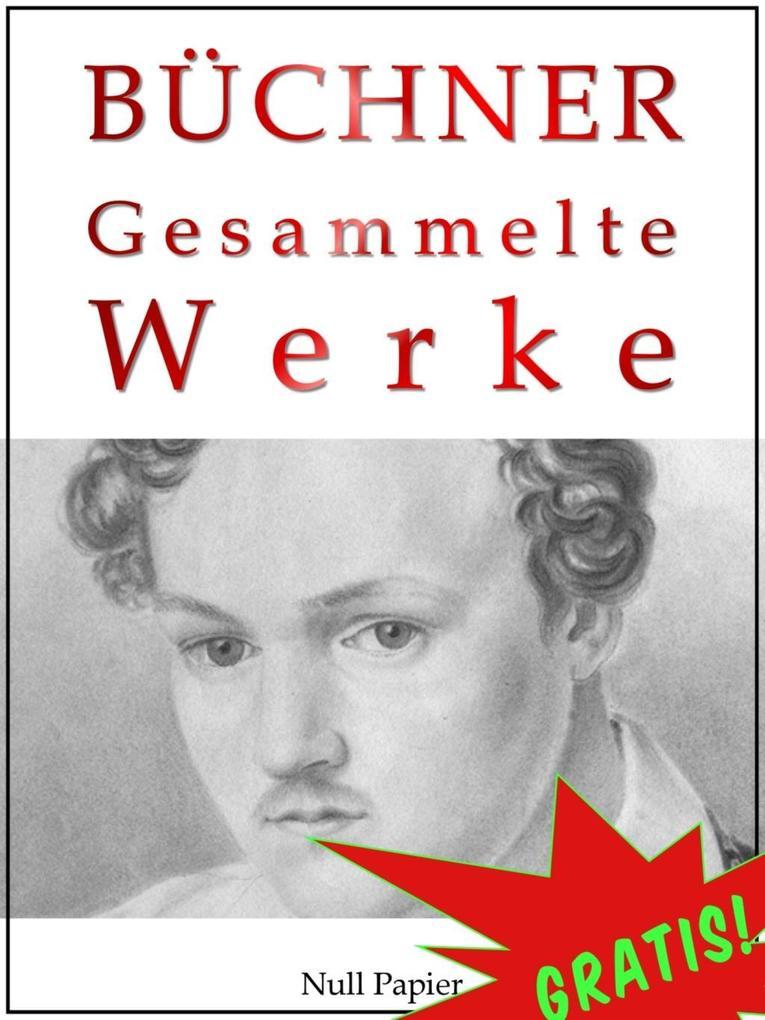 Georg Büchner - Gesammelte Werke als eBook epub