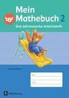 Mein Mathebuch 2. Jahrgangsstufe. Arbeitsheft Ausgabe Bayern