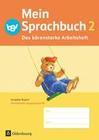 Das Sprachbuch 2. Jahrgangsstufe A NEU Bayern. Das bärenstarke Arbeitsheft