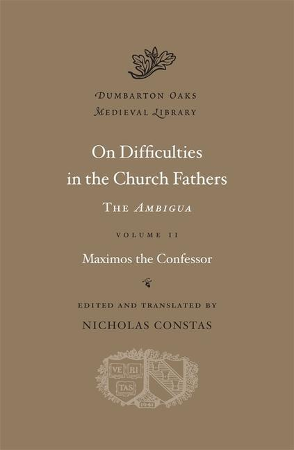 On Difficulties in the Church Fathers: The Ambigua, Volume II als Buch (gebunden)