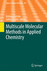 Multiscale Molecular Methods in Applied Chemistry
