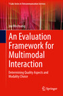 An Evaluation Framework for Multimodal Interaction