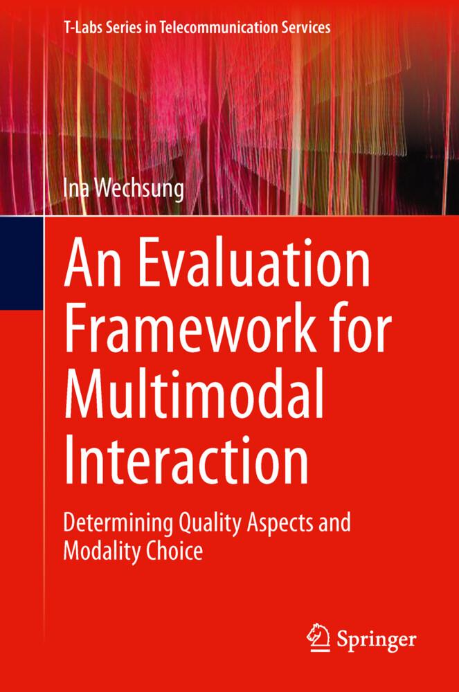 An Evaluation Framework for Multimodal Interaction als Buch (gebunden)