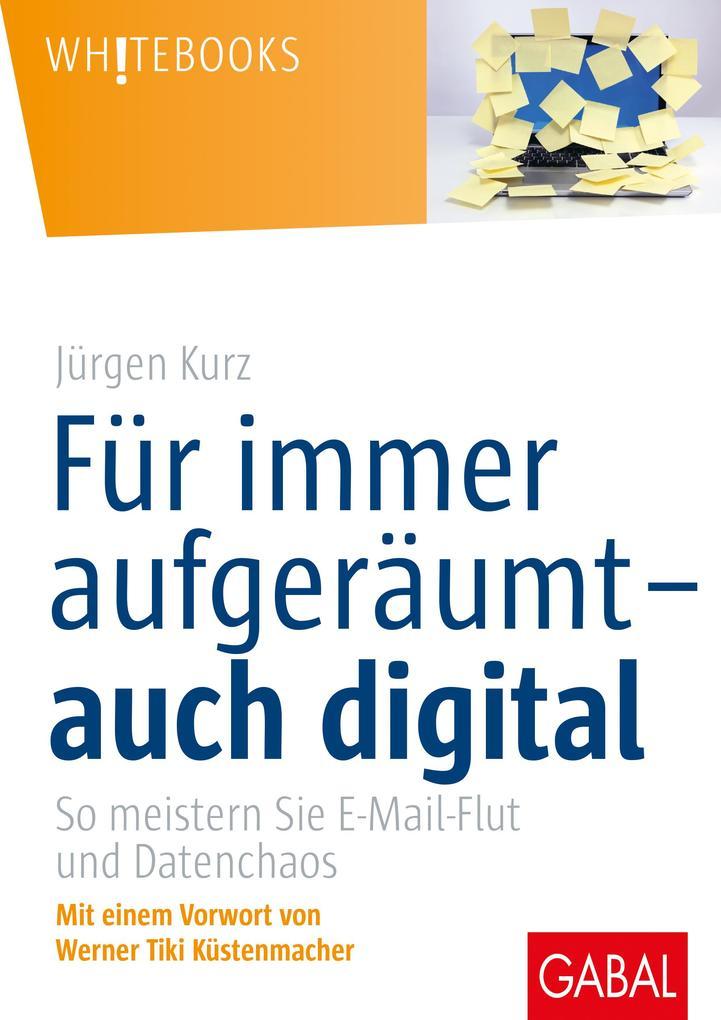 Für immer aufgeräumt- auch digital als Buch (gebunden)