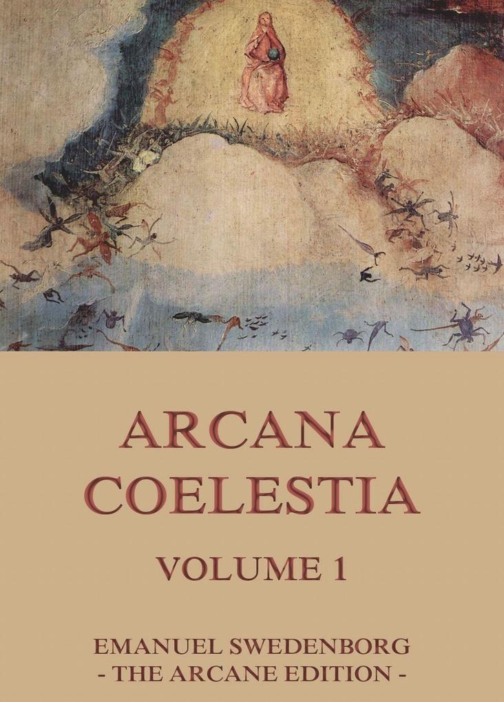 Arcana Coelestia, Volume 1 als eBook epub