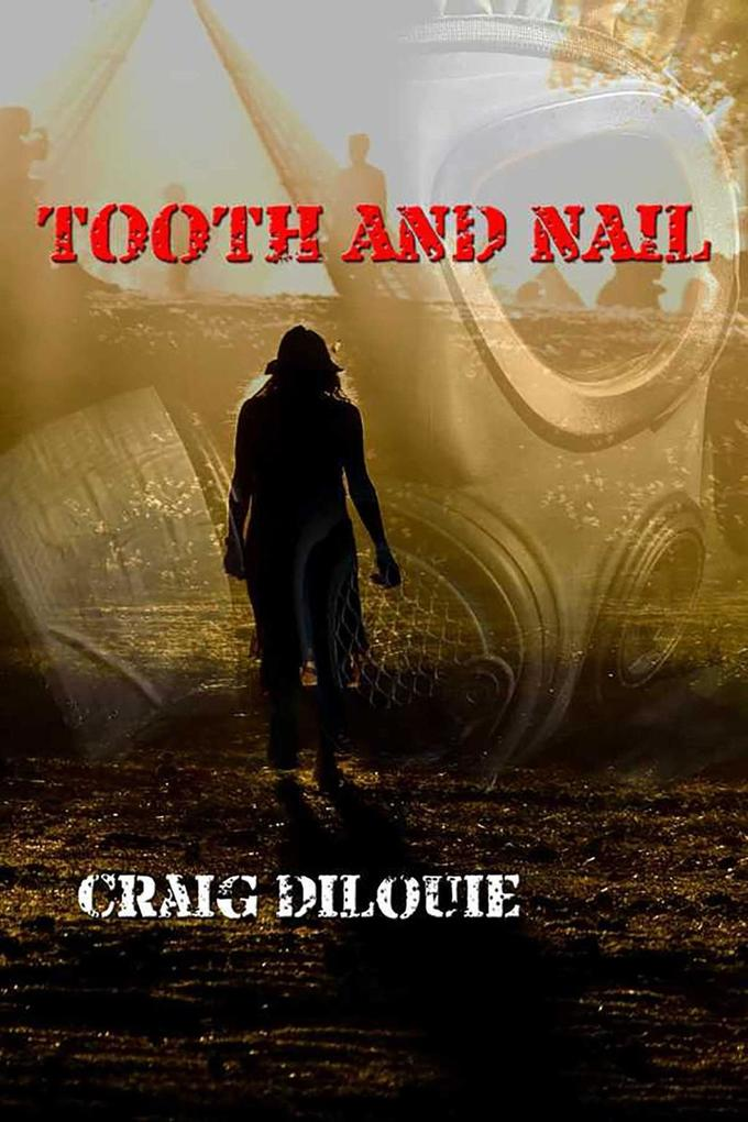 Tooth and Nail als eBook epub