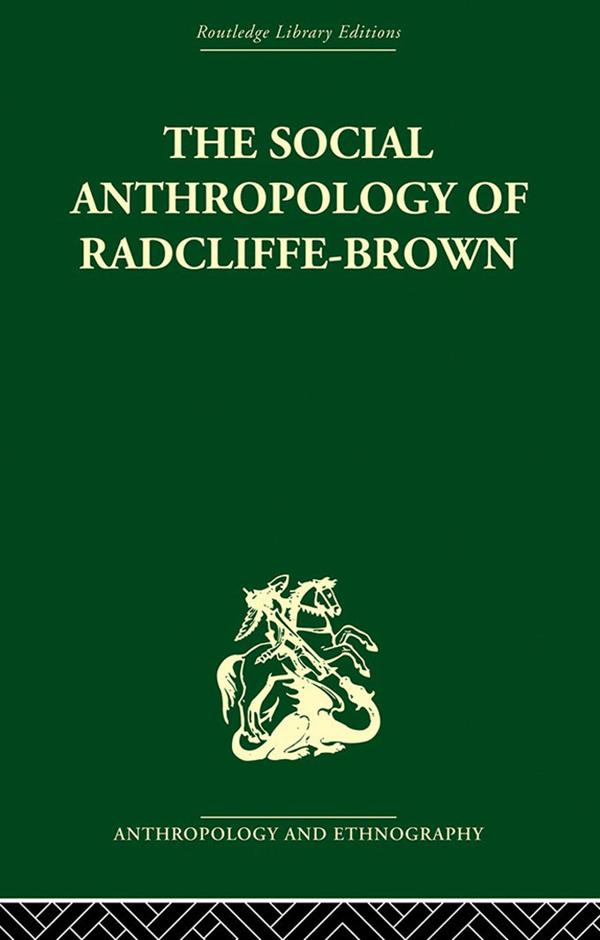 The Social Anthropology of Radcliffe-Brown als eBook epub