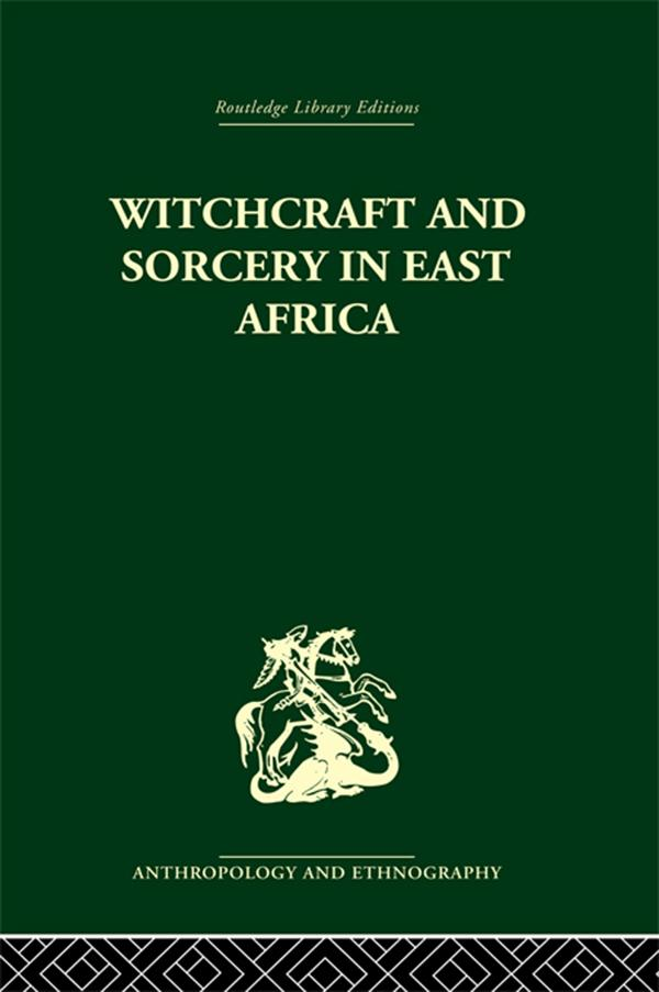 Witchcraft and Sorcery in East Africa als eBook epub