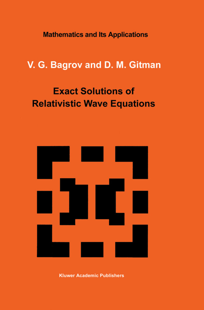 Exact Solutions of Relativistic Wave Equations als Buch (gebunden)