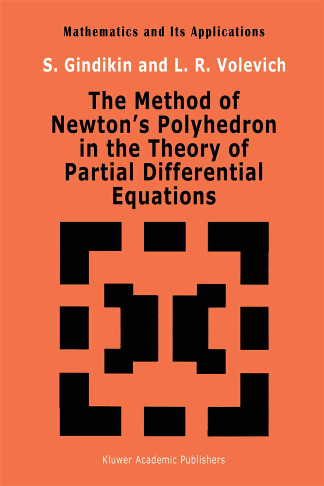 The Method of Newton's Polyhedron in the Theory of Partial Differential Equations als Buch (gebunden)