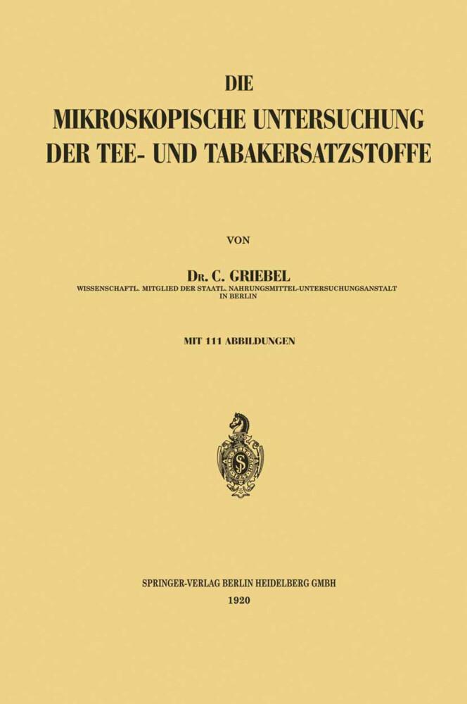 Die Mikroskopische Untersuchung der Tee- und Tabakersatzstoffe als Buch (kartoniert)
