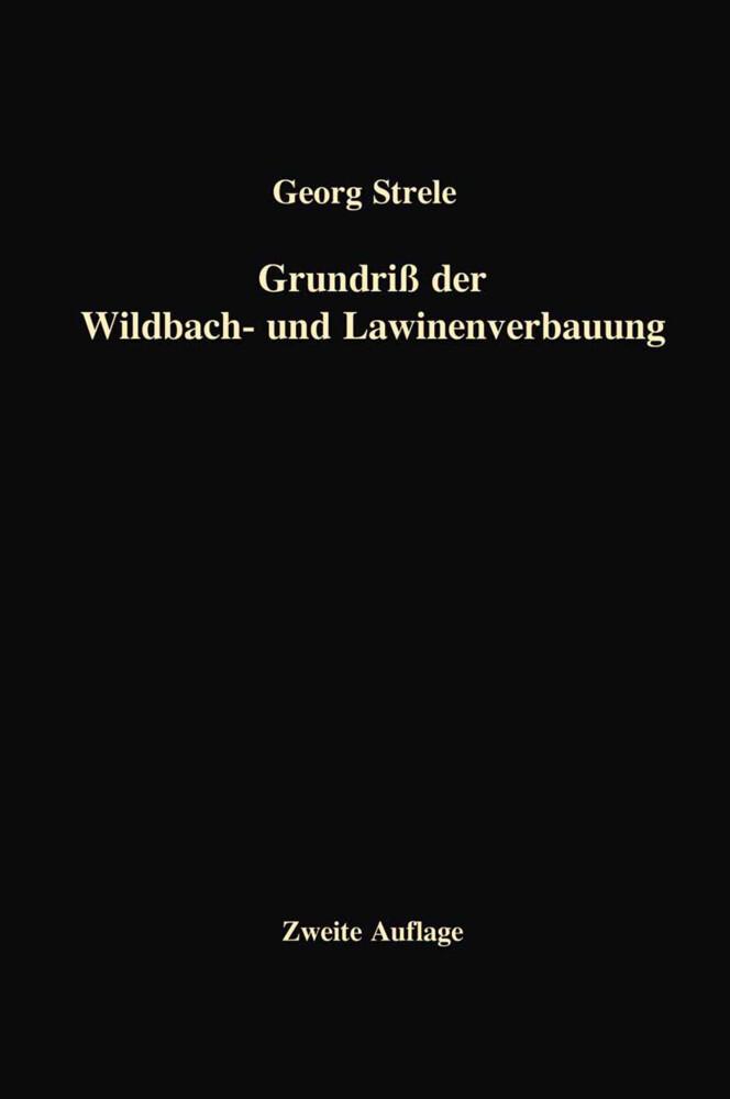 Grundriß der Wildbach- und Lawinenverbauung als Buch (kartoniert)