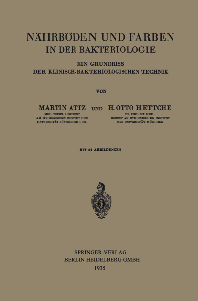 Nährböden und Farben in der Bakteriologie als Buch (kartoniert)