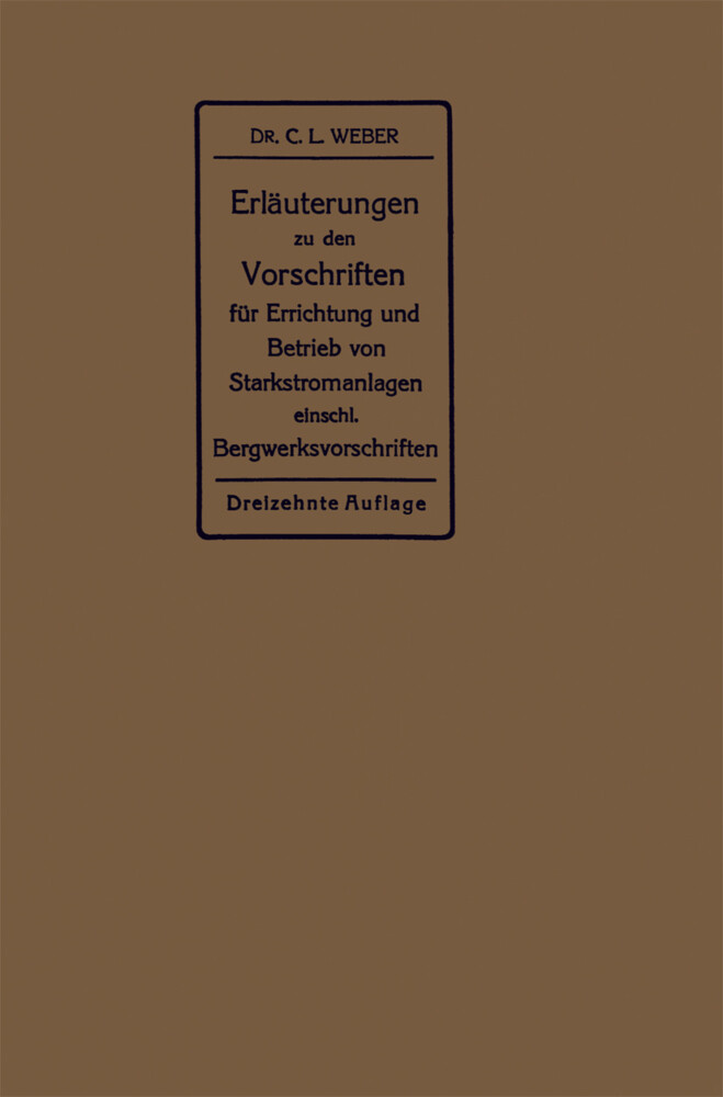 Erläuterungen zu den Vorschriften für die Errichtung und den Betrieb elektrischer Starkstromanlagen als Buch (kartoniert)