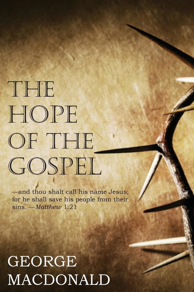 Hope of the Gospel als Taschenbuch