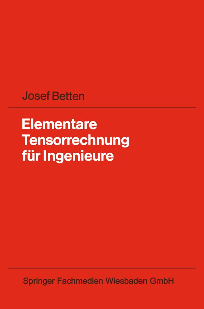 Elementare Tensorrechnung für Ingenieure als Buch