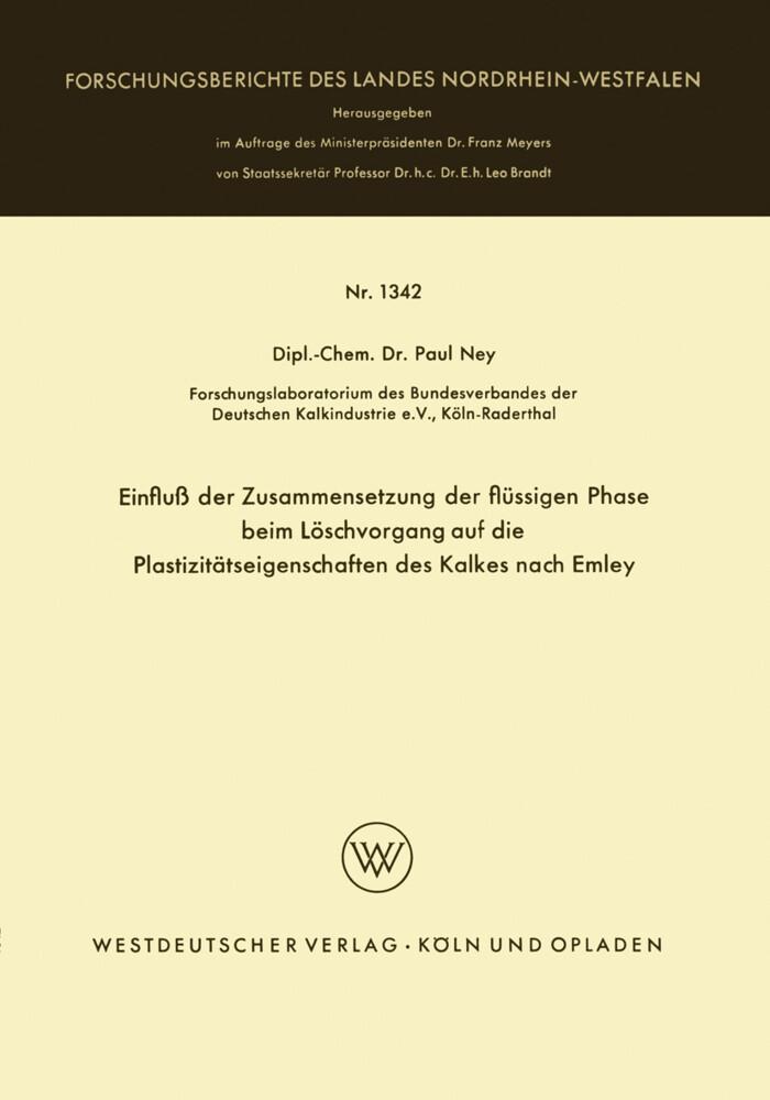 Einfluß der Zusammensetzung der flüssigen Phase beim Löschvorgang auf die Plastizitätseigenschaften des Kalkes nach Emley als Buch (kartoniert)
