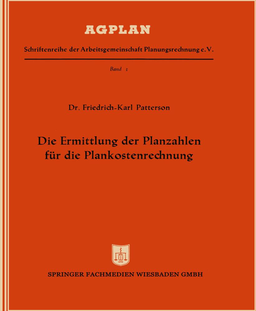 Die Ermittlung der Planzahlen für die Plankostenrechnung als Buch (kartoniert)