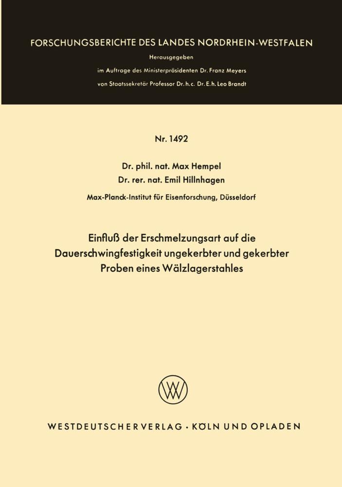 Einfluß der Erschmelzungsart auf die Dauerschwingfestigkeit ungekerbter und gekerbter Proben eines Wälzlagerstahles als Buch (kartoniert)