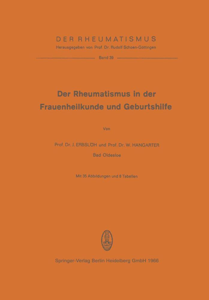 Der Rheumatismus in der Frauenheilkunde und Geburtshilfe als Buch (kartoniert)