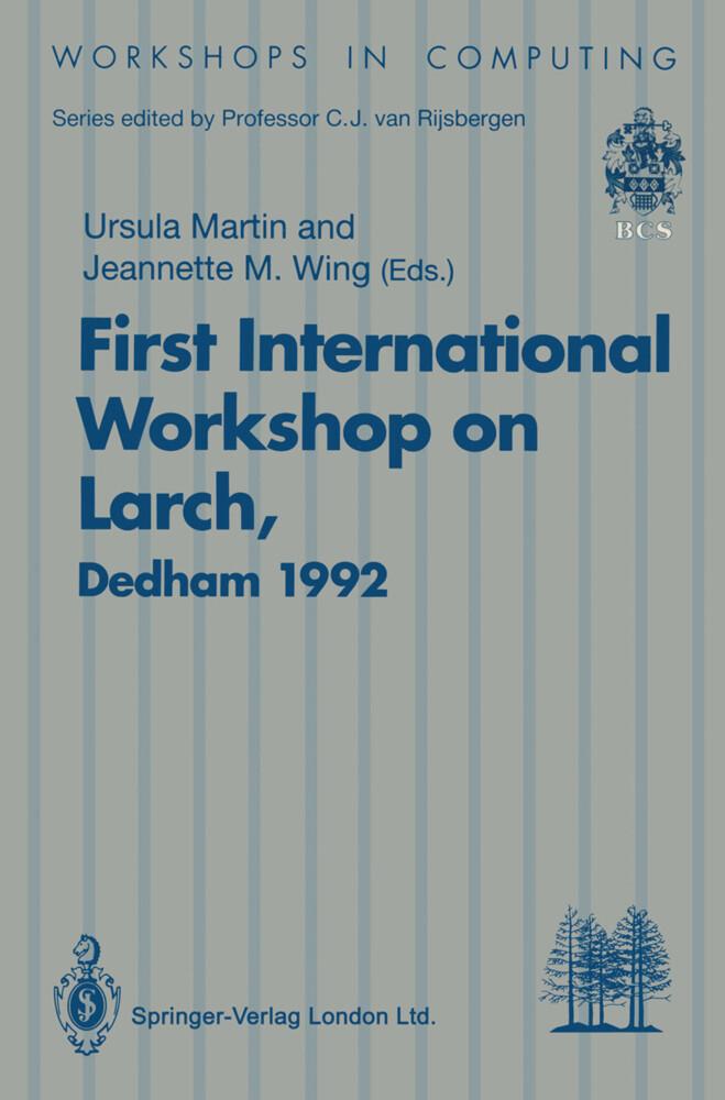 First International Workshop on Larch als Buch (kartoniert)