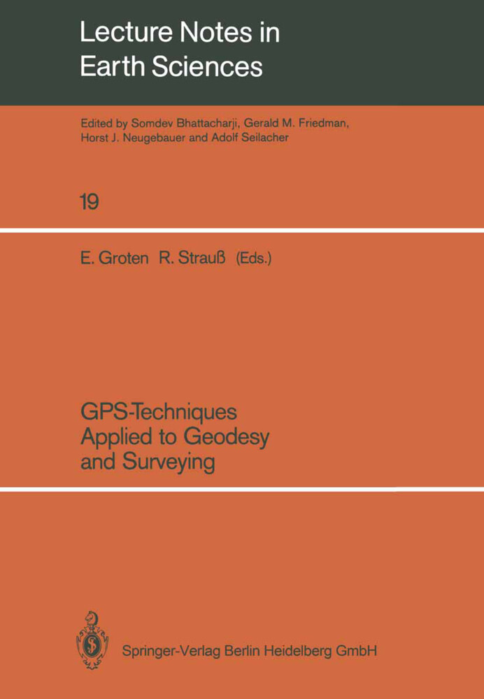 GPS-Techniques Applied to Geodesy and Surveying als Buch (kartoniert)