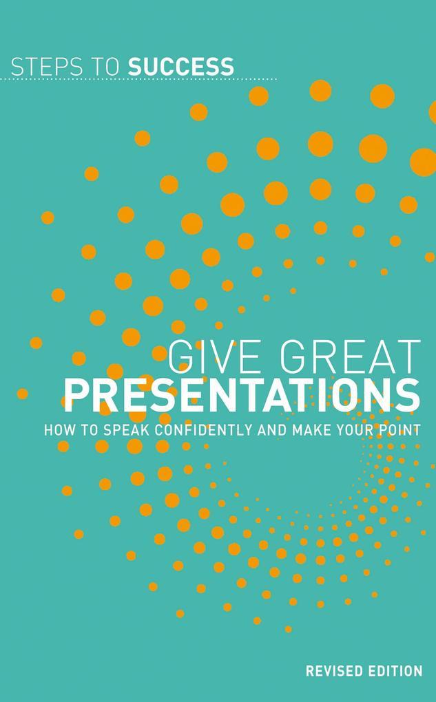 Give Great Presentations als eBook epub