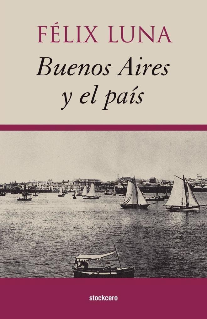 Buenos Aires y el País als Taschenbuch