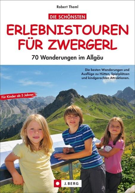 Die schönsten Erlebnistouren für Zwergerl als Buch (kartoniert)