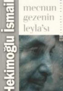 Mecnun Gezenin Leylasi als Taschenbuch