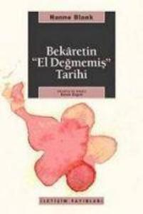 Bekaretin El Degmemis Tarihi als Taschenbuch