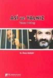 Asi ve Yalniz Yilmaz Odabasi als Taschenbuch