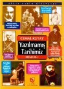 Yazilmamis Tarihimiz Secmeler 1 als Taschenbuch