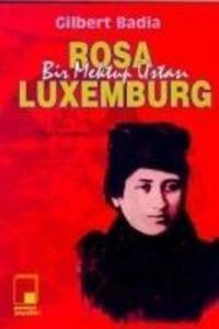 Bir Mektup Ustasi Rosa Luxemburg als Taschenbuch